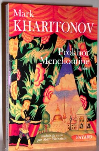 Prokhor Menchoutine, Une philosophie provinciale. 1