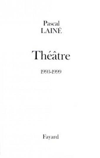 Théâtre 1993-1999