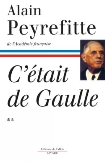 C'était de Gaulle - Tome II