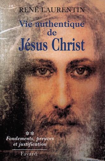 Vie authentique de Jésus Christ