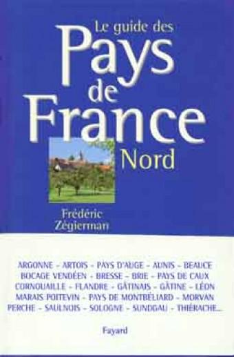 Le guide des Pays de France - Nord