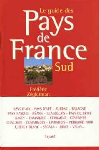 Le guide des Pays de France - Sud