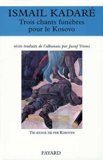 Trois chants funèbres pour le Kosovo