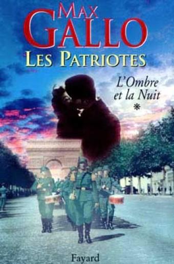 Les Patriotes, Tome 1