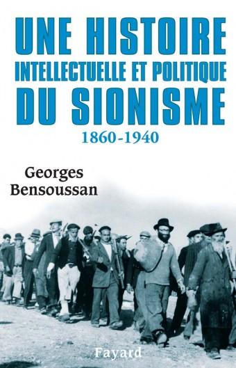 Une histoire intellectuelle et politique du sionisme