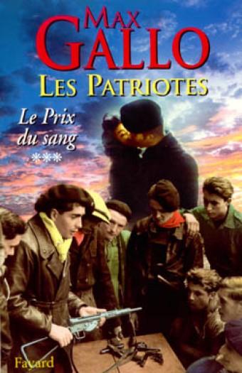 Les Patriotes - Tome 3 : Le Prix du sang