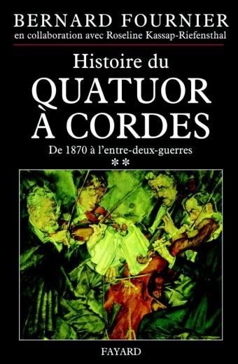 Histoire du quatuor à cordes, tome 2