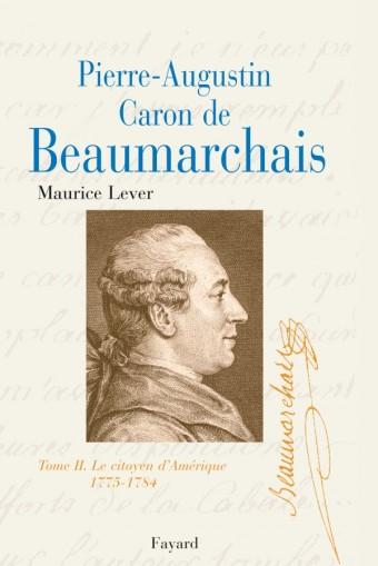 Pierre-Augustin Caron de Beaumarchais, tome 2