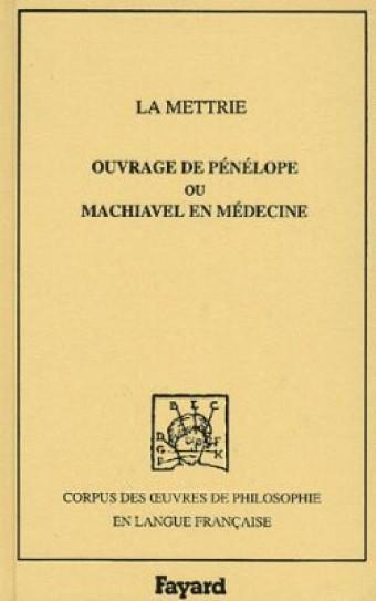 Ouvrage de Pénélope ou Machiavel en médecine, 1750
