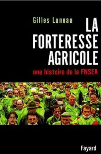 La Forteresse agricole