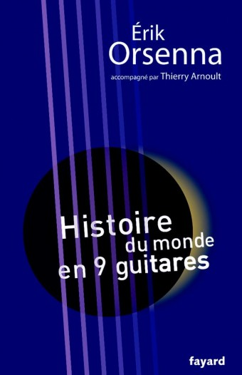 Histoire du monde en 9 guitares