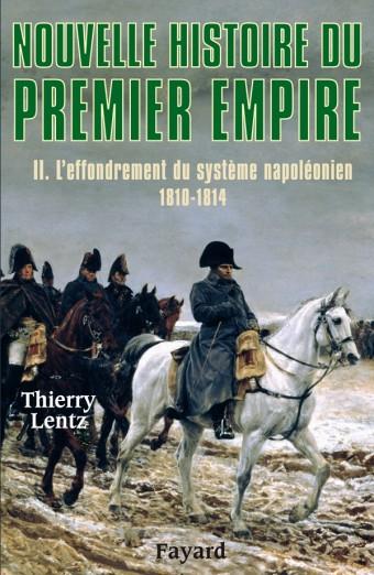 Nouvelle histoire du Premier Empire, tome 2