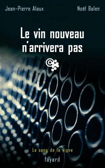 Le vin nouveau n'arrivera pas