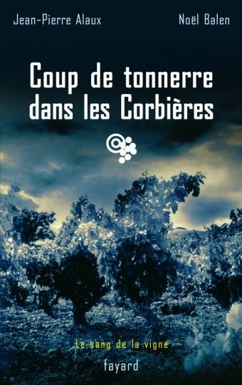 Coup de tonnerre dans les Corbières