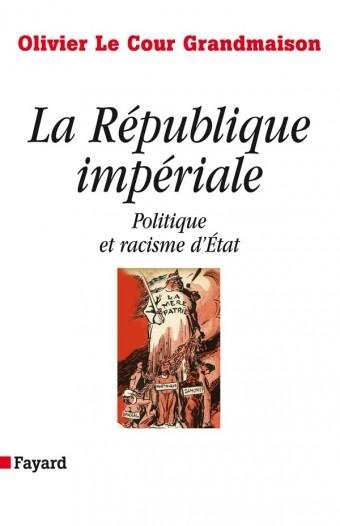 La République impériale. Politique et racisme d'état