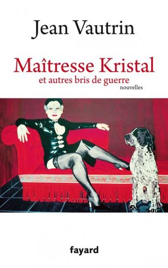 Maîtresse Kristal et autres bris de guerre