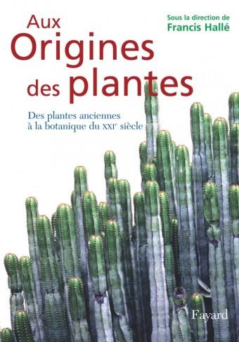 Aux origines des plantes, tome 1