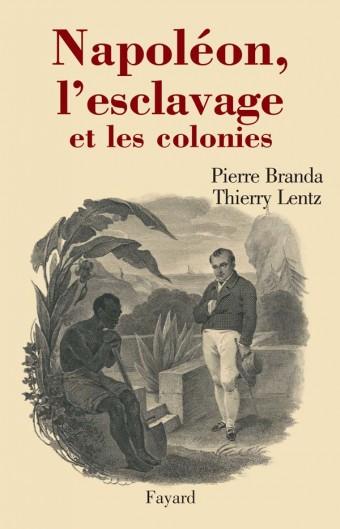 Napoléon, l'esclavage et les colonies