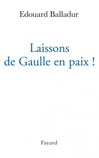 Laissons de Gaulle en paix !