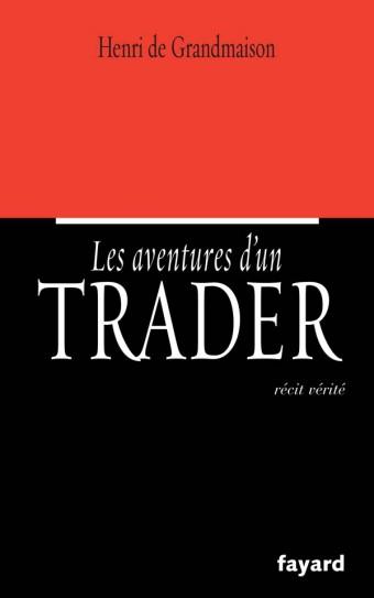 Les aventures d'un trader