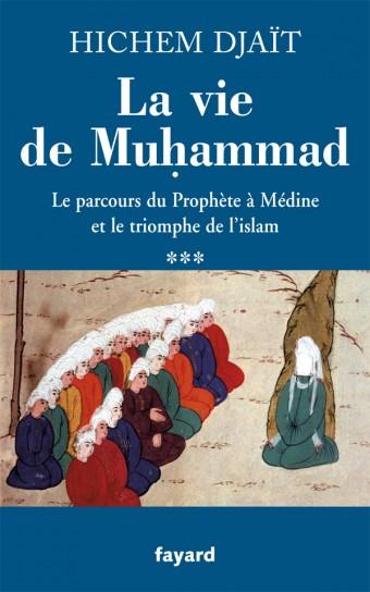 La vie de Muhammad T.3