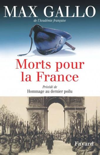 Morts pour la France. Précédé de Hommage au dernier poilu