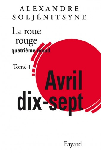 La Roue Rouge - Avril 17 tome 1
