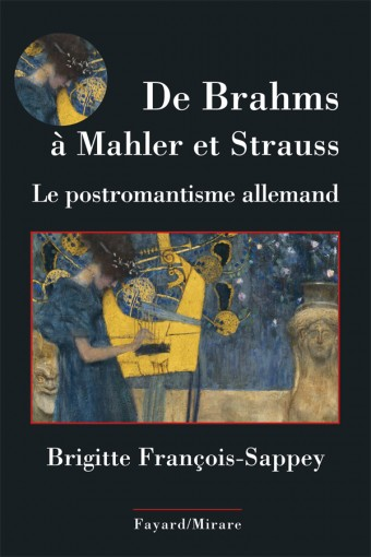 De Brahms à Mahler et Strauss