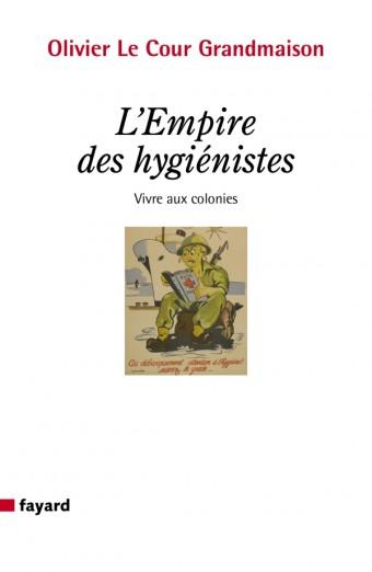 L'Empire des hygiénistes