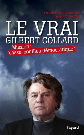 Le Vrai Gilbert Collard