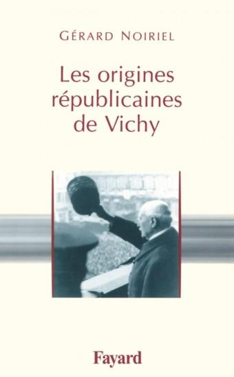 Les origines républicaines de Vichy