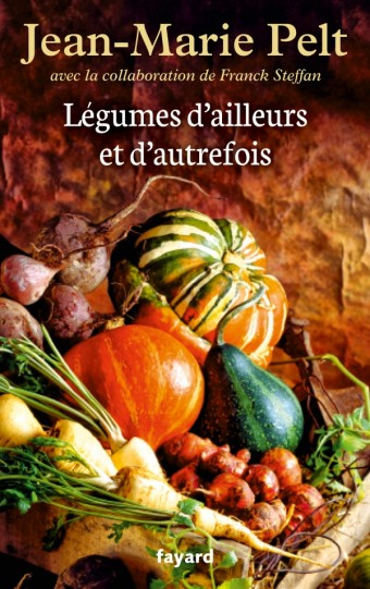 Légumes d'ailleurs et d'autrefois