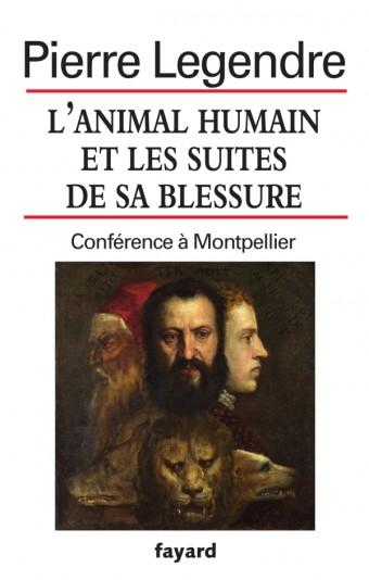 L'animal humain et les suites de sa blessure
