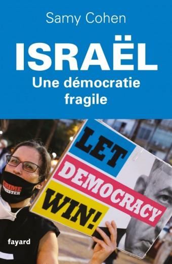 Israël, une démocratie fragile