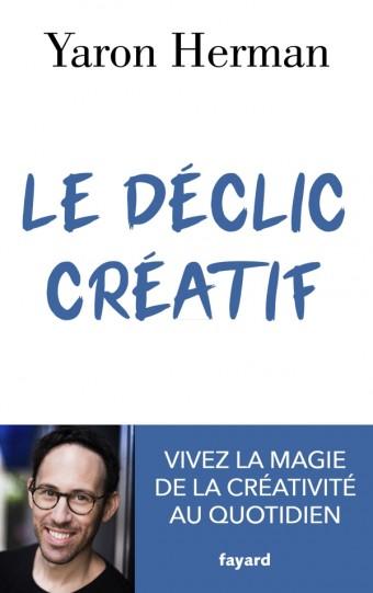 Le déclic créatif