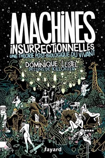 Machines insurrectionnelles
