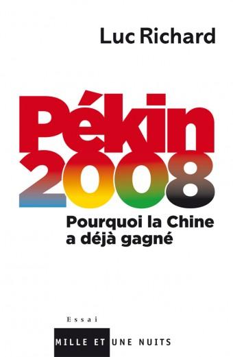 Pékin 2008 : pourquoi la Chine a déjà gagné