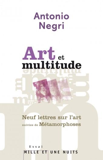 Art et multitude. Neuf lettres sur l'art