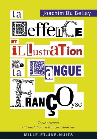 La Deffence, et Illustration de la Langue Françoyse