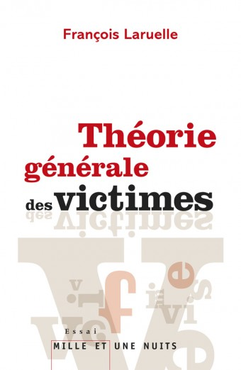 Théorie générale des victimes