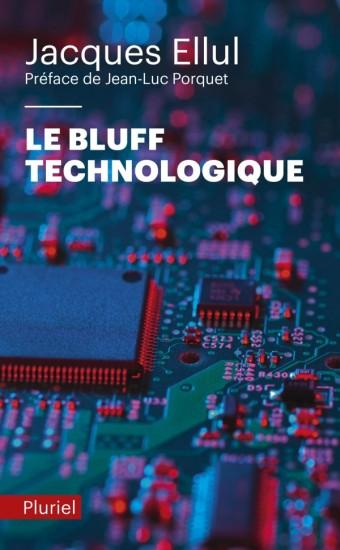 Le bluff technologique
