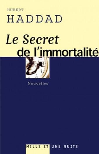 LE SECRET DE L'IMMORTALITE