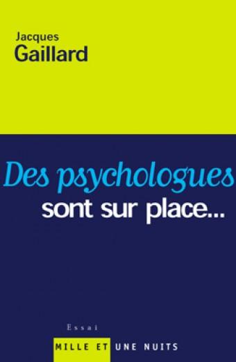 DES PSYCHOLOGUES SONT SUR PLACE