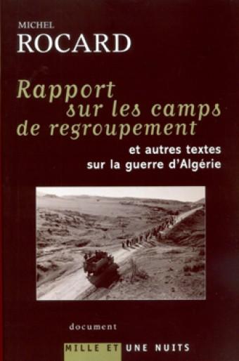 Rapports sur les camps de regroupement