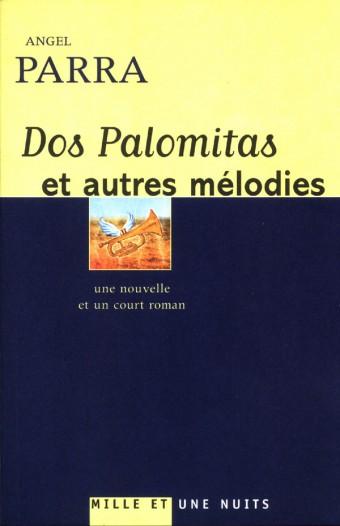 Dos palomitas et autres mélodies
