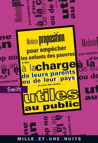Modeste proposition pour empêcher les enfants des pauvres d'être à la charge de leurs parents ou