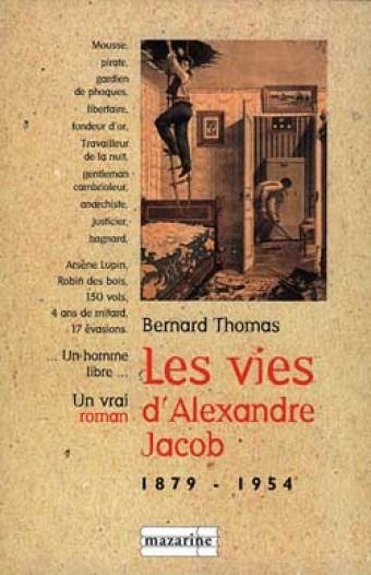 Les Vies d'Alexandre Jacob (1879-1954)