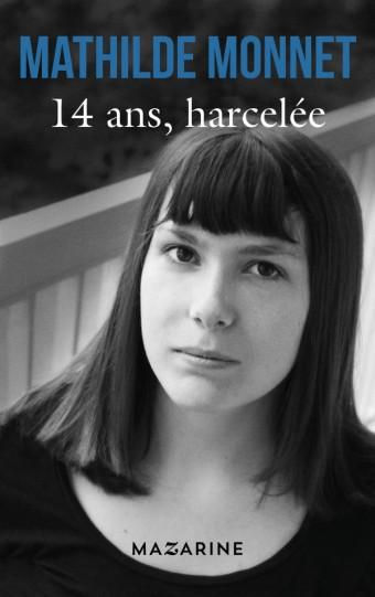 14 ans, harcelée