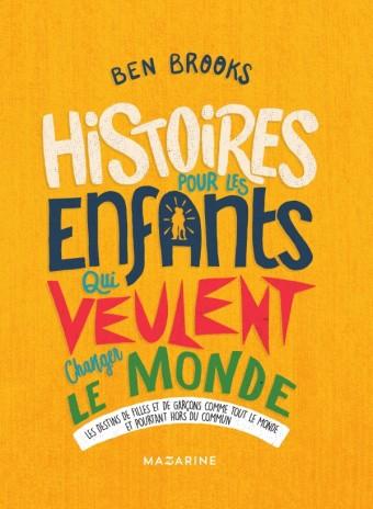 Histoires pour les enfants qui veulent changer le Monde-Vol.3