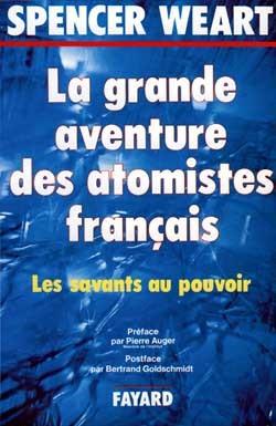 La Grande aventure des atomistes français